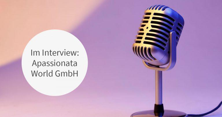 Unser Kunde Apassionata im Interview