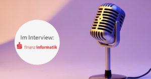 Unser Kunde Finanzinformatik im Interview