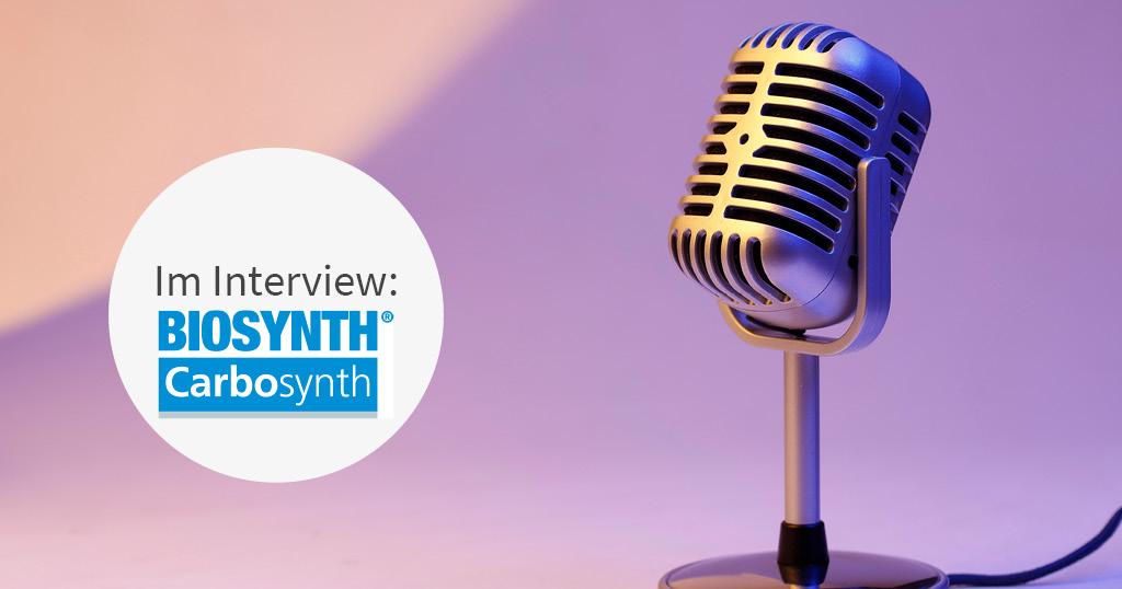 Unser Kunde Biosynth im Interview