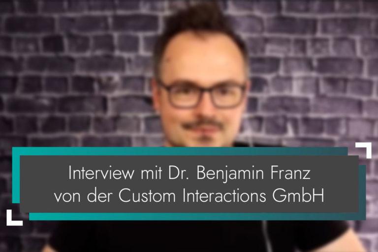 Warum Digitalisierung - Interview mit Custom Interactions